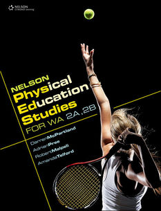 Nelson Physical Education Studies for WA 2A, 2B