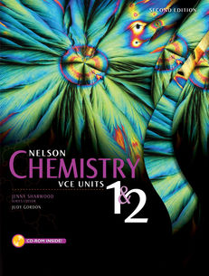Nelson Chemistry VCE Units 1 & 2 (Student Book with 4 Access Codes)