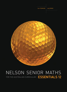 Nelson Senior Maths Essentials 12 for the Australian Curriculum
