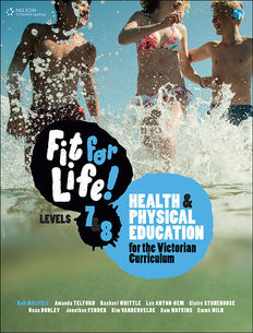 Fit for life! Years 7&8: Health and Physical education for the Victorian Curriculum