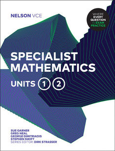 Nelson VCE Specialist Mathematics Units 1 & 2