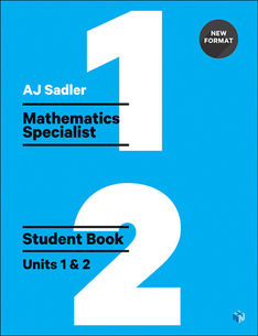 Sadler Maths Specialist Units 1 & 2 – Revised with 2 Access Codes