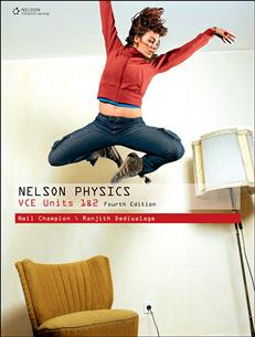 Nelson Physics VCE Units 1 & 2 (Student Book with 4 Access Codes)